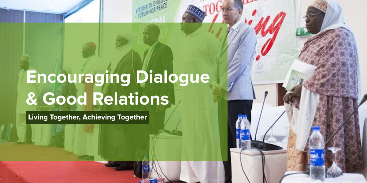 Encouraging Dialogue & Good Relations
